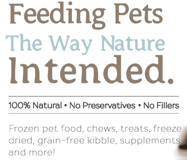 'Feeding Pets The Way Nature Intended.' tagline logo